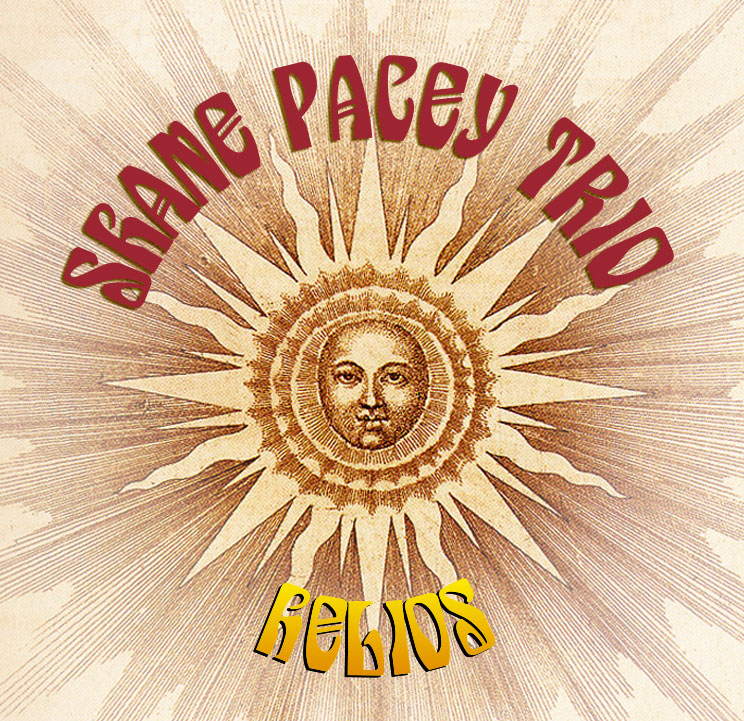 Shane Pacey Trio - Helios